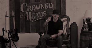 Crowned Heads & Jon Huber
